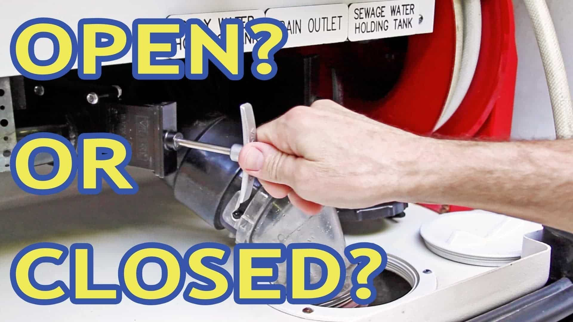 Do You Keep Your RV Gray Tank Open? Closed? How About BOTH?!
