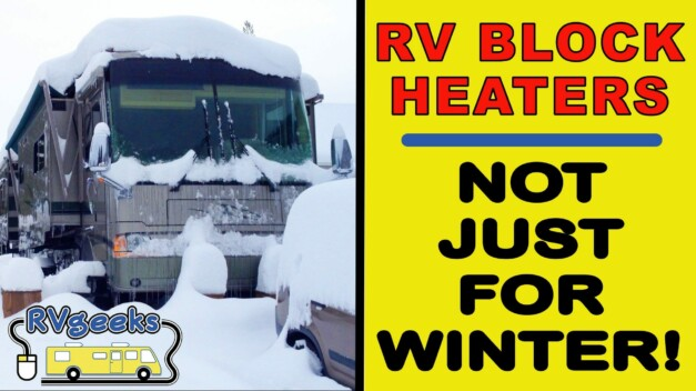 Motorhome Block Heaters — Not Just For Winter Use!