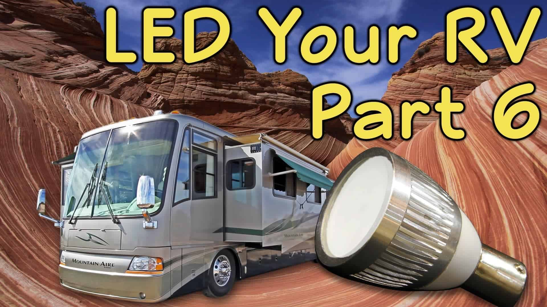 Converting RV Lights to LEDs – Part 6: Security, Entry & Reading Lights