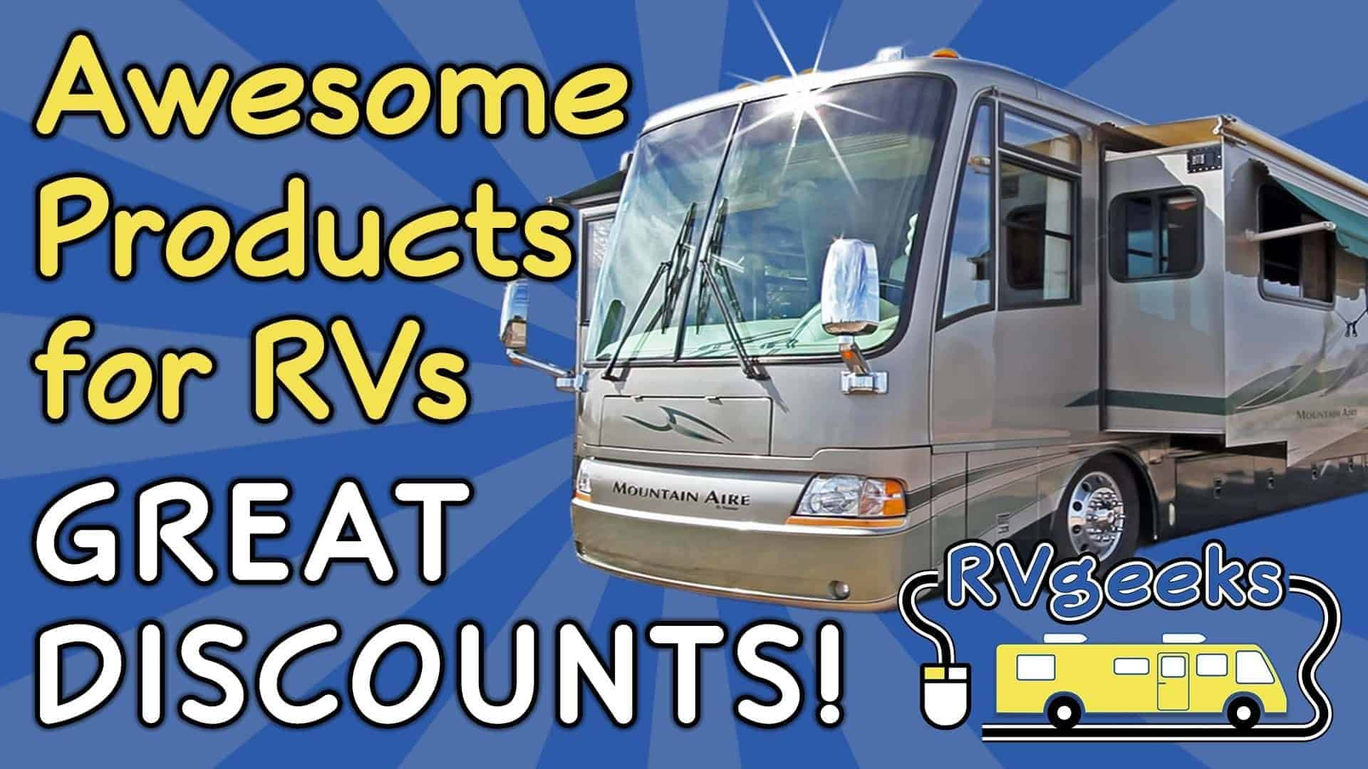 Awesome Rv Products At Great Discount Prices Thervgeeks