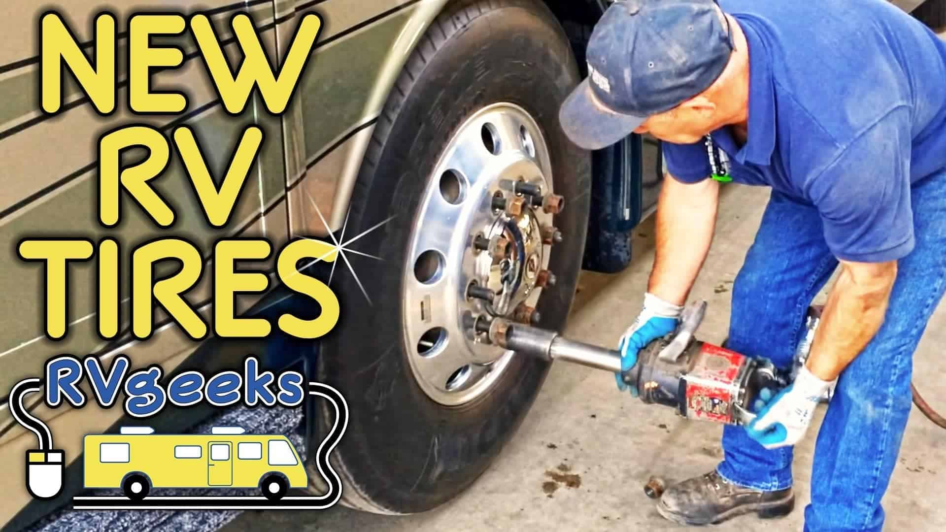RV Tire Replacement – Overview & Tips