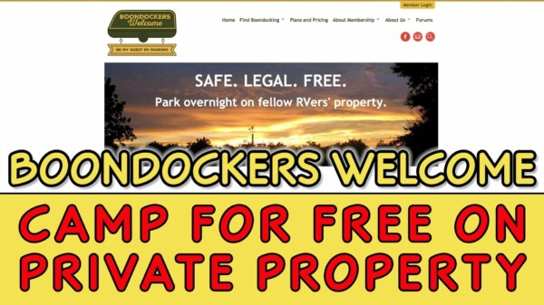 Boondockers Welcome — Camp for FREE on Private Property — Plus a $300 Giveaway!