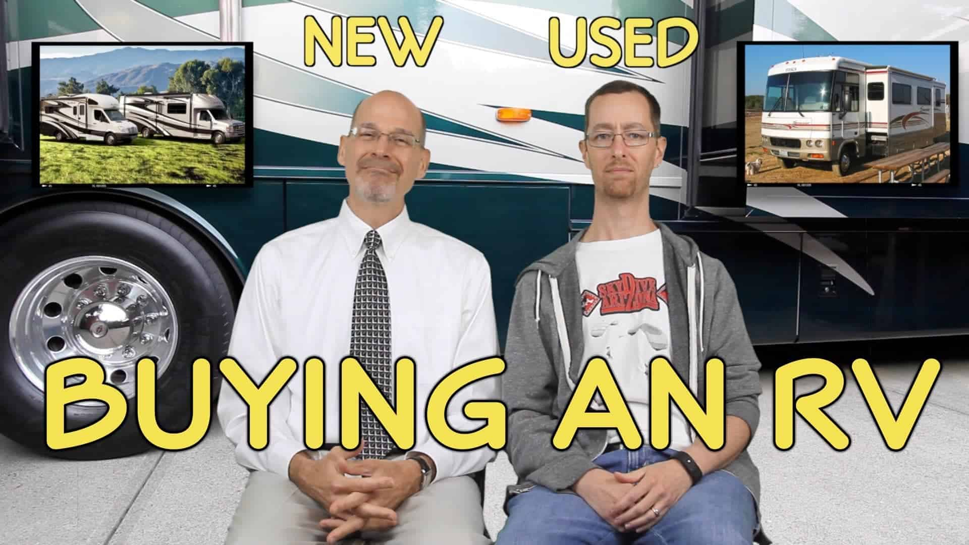 Buying an RV — The Pros & Cons of New vs. Used