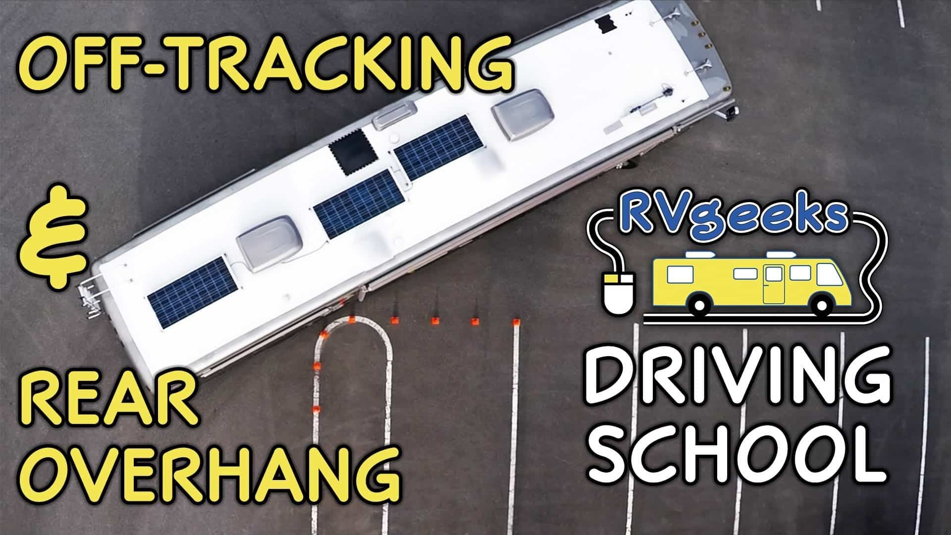 How to Drive an RV: Off-Tracking & Rear Overhang