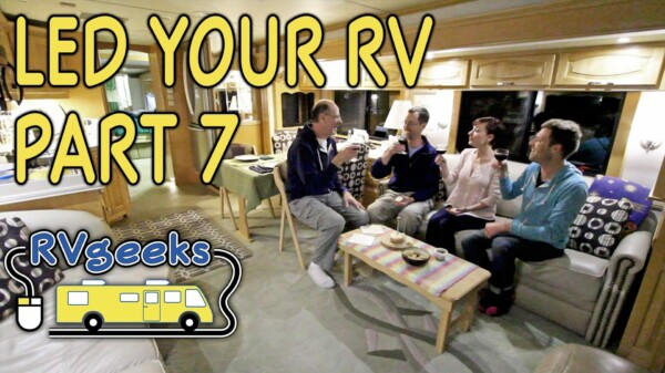Enter to Win $300 of LED Lights in the New RVgeeks Giveaway!