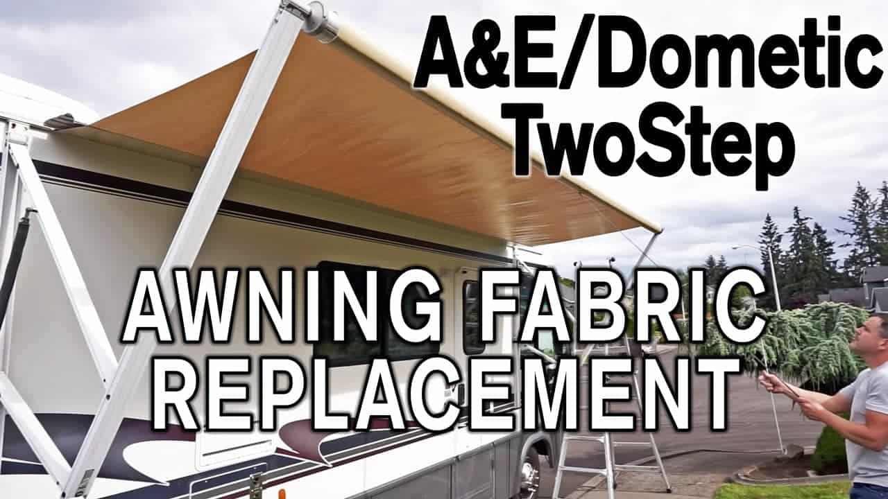 How To Replace A&E / Dometic TwoStep Awning Fabric ...