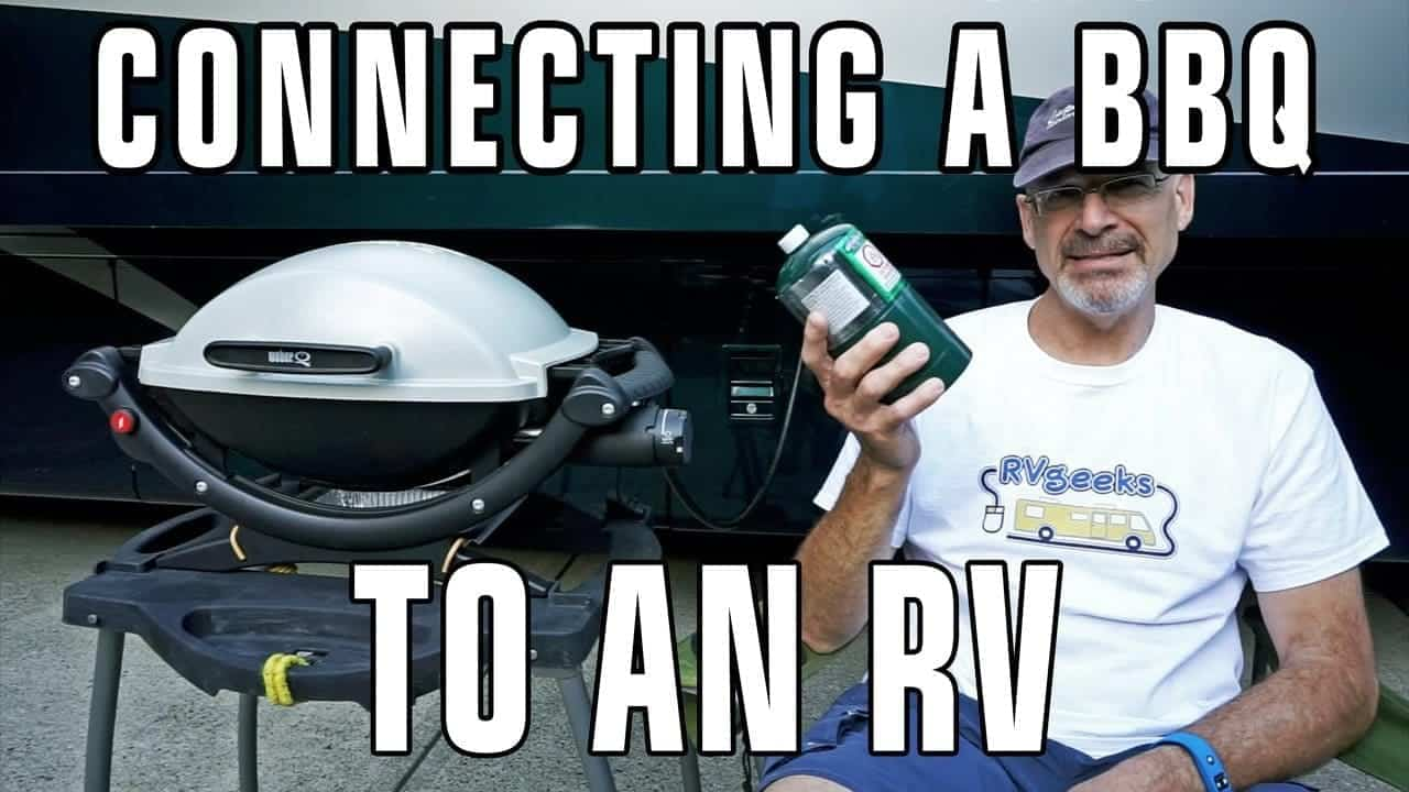 How To Connect a BBQ Grill to an RV's Onboard Propane Tank