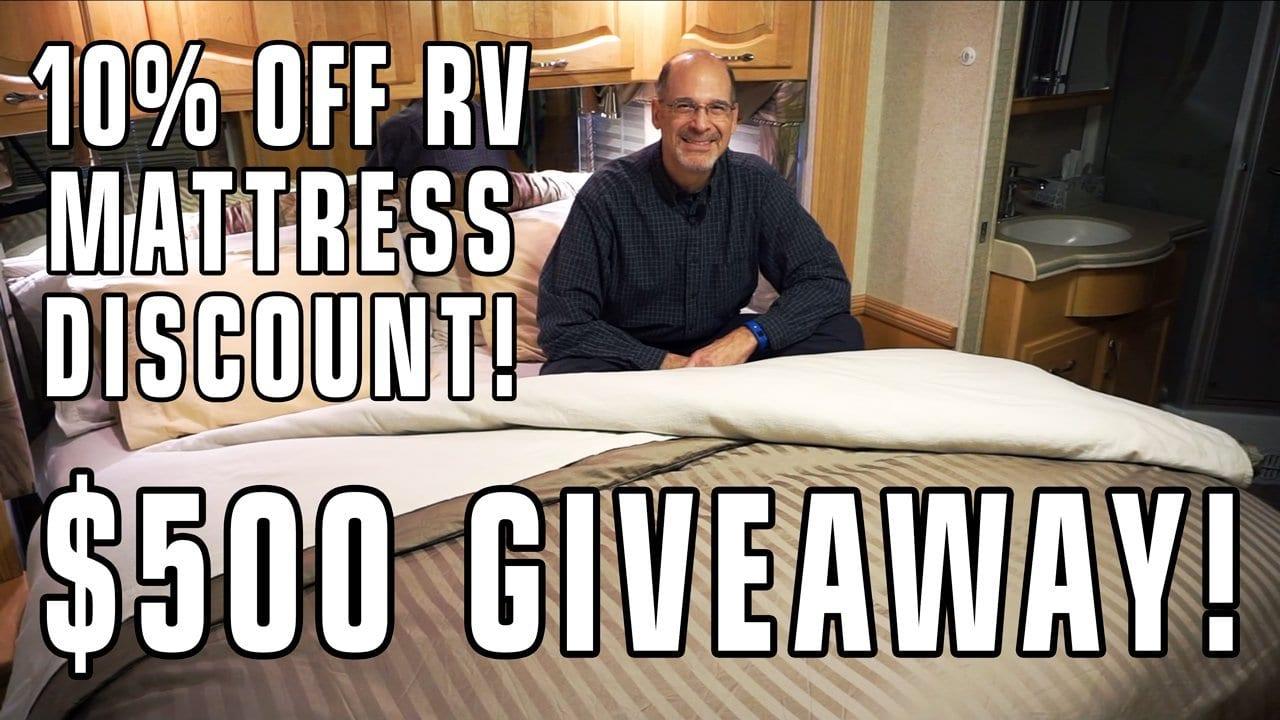 10% RV Mattress Discount, Plus a $500 Giveaway!