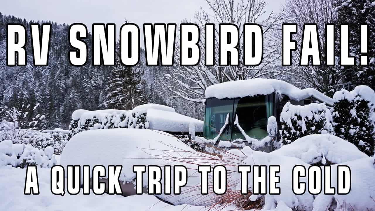 RV Snowbird Fail? Managing Short RV Trips To Winter Climates
