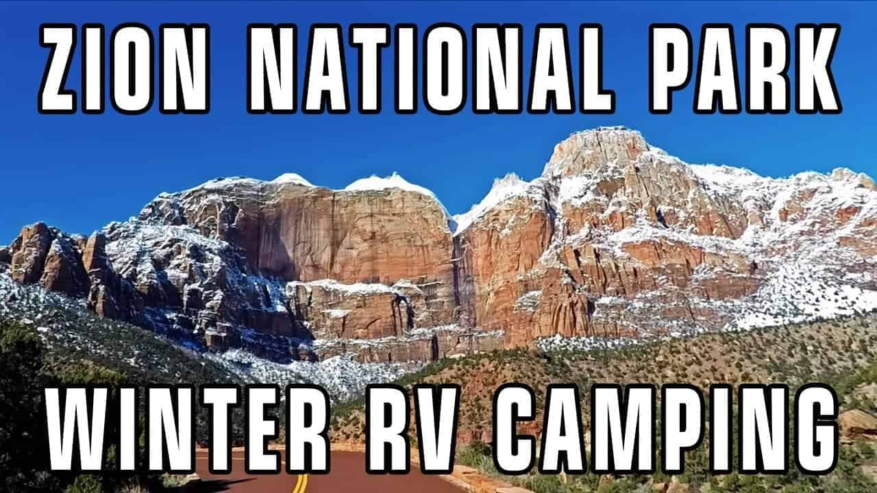 Winter RV Camping in Zion National Park