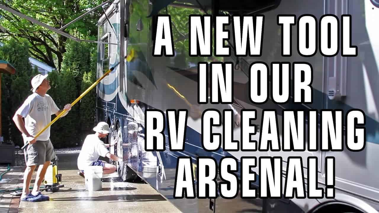 A New Tool In Our RV Cleaning Arsenal