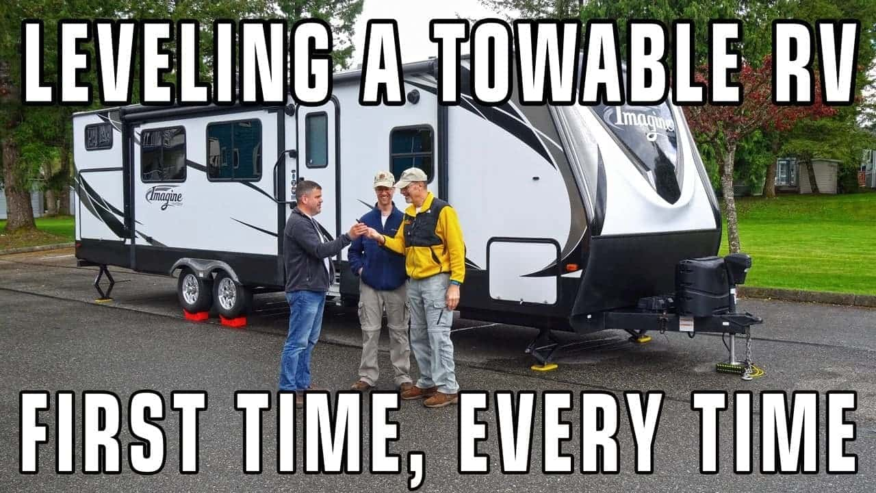 Leveling Travel Trailers & 5th Wheels – First Time, Every Time