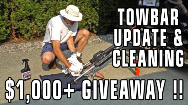 Tow Bar Update & Care, Plus Our Biggest Giveaway Ever (Over $1,000)!
