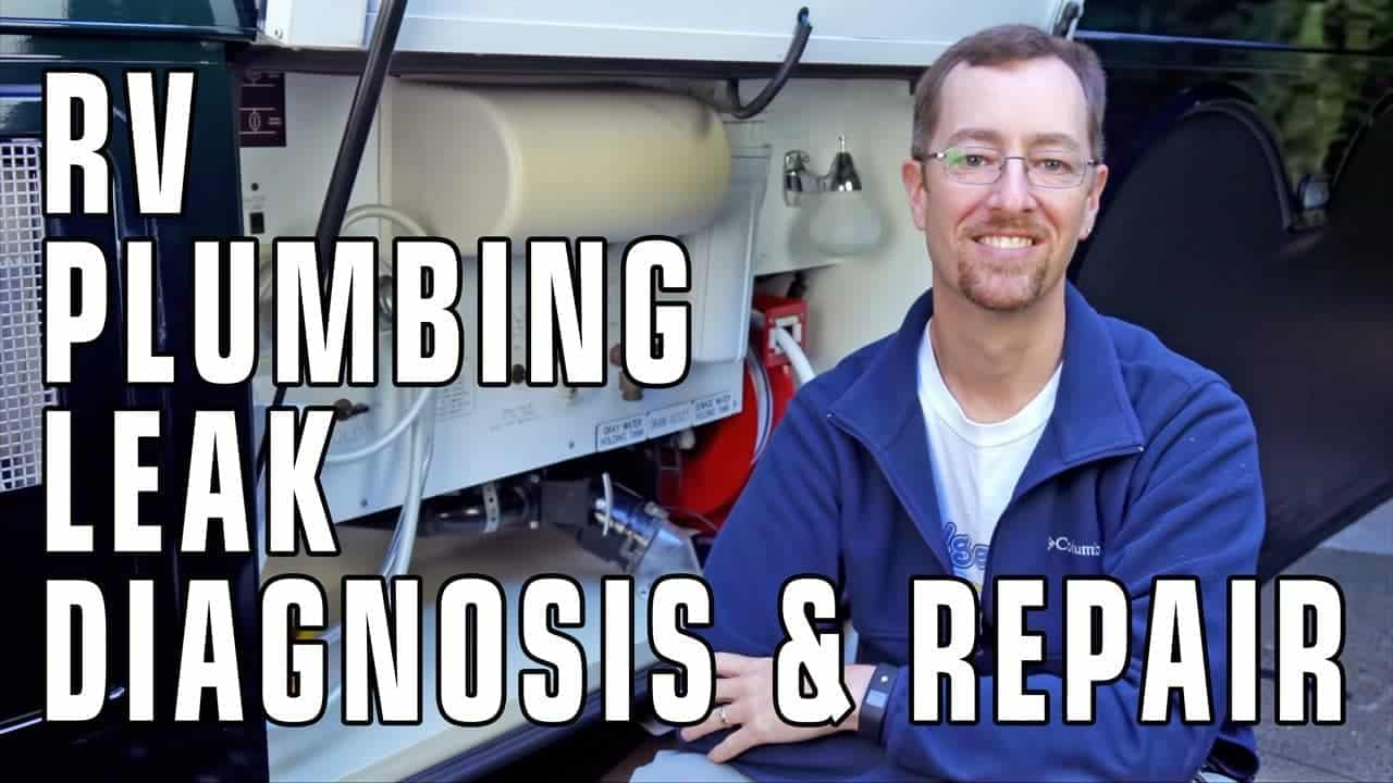 RV Plumbing Leak Troubleshooting & Repair – Practically For Free!