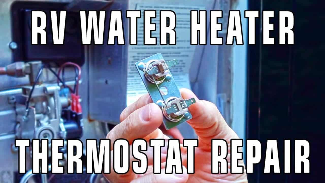 How To Replace An Rv Water Heater Thermostat Thervgeeks Suburban Sf 35 Furnace Wiring Diagram