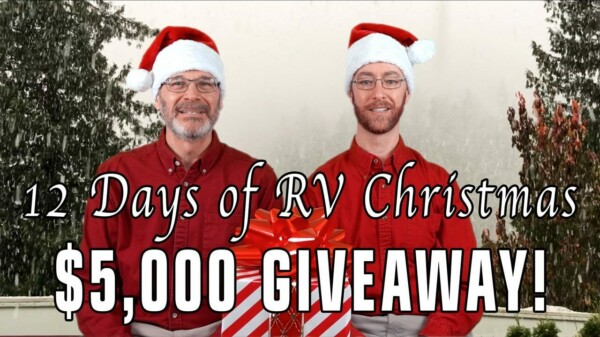 The 12 Days of RV Christmas $5,000+ Giveaway!