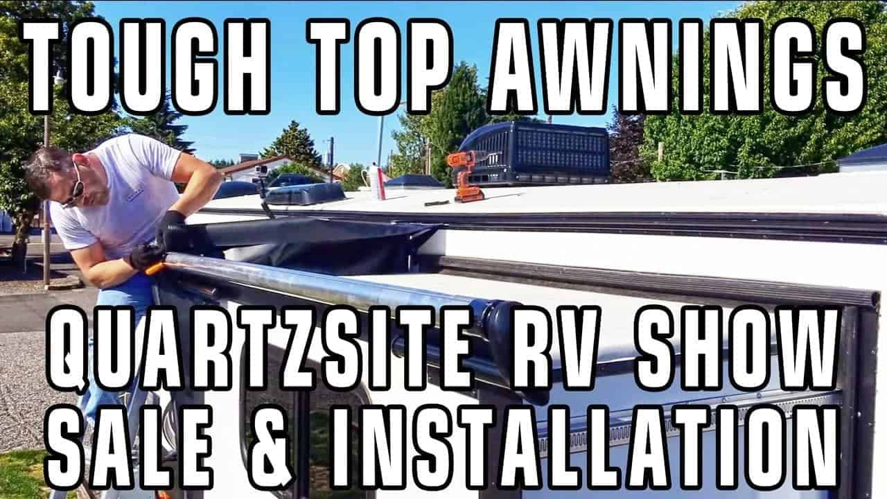 Quartzsite 2018: Awning & Slide Topper Discounts & Installation