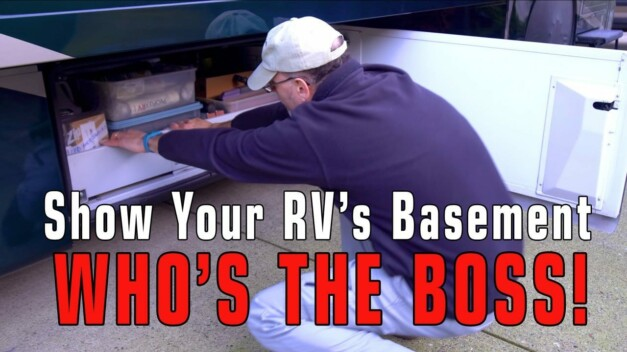 Whip Your RV's Basement Into Submission, Plus a Panama Canal Teaser!