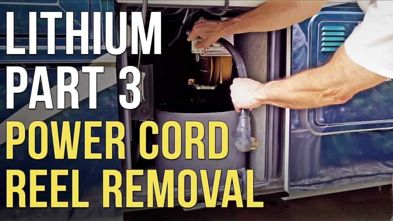 RV Lithium/AGM Battery & Electrical System Upgrade – Part 3 – Cord Reel Removal