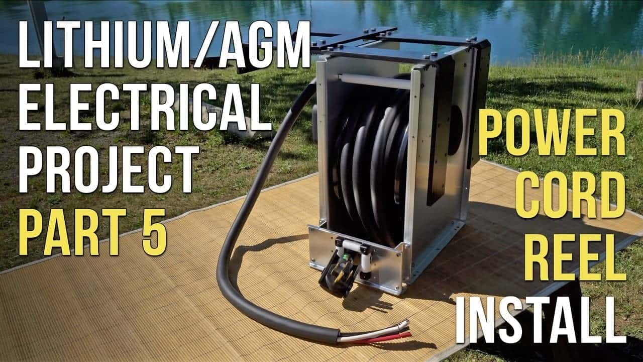 RV Lithium/AGM Battery & Electrical System Upgrade – Part 5 – Power Cord Reel Installation