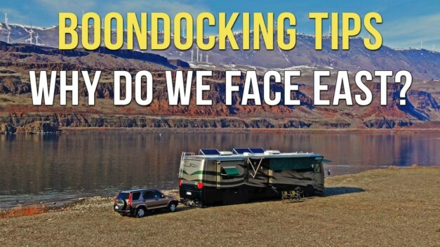 Boondocking Tips: Why Do We Face East?