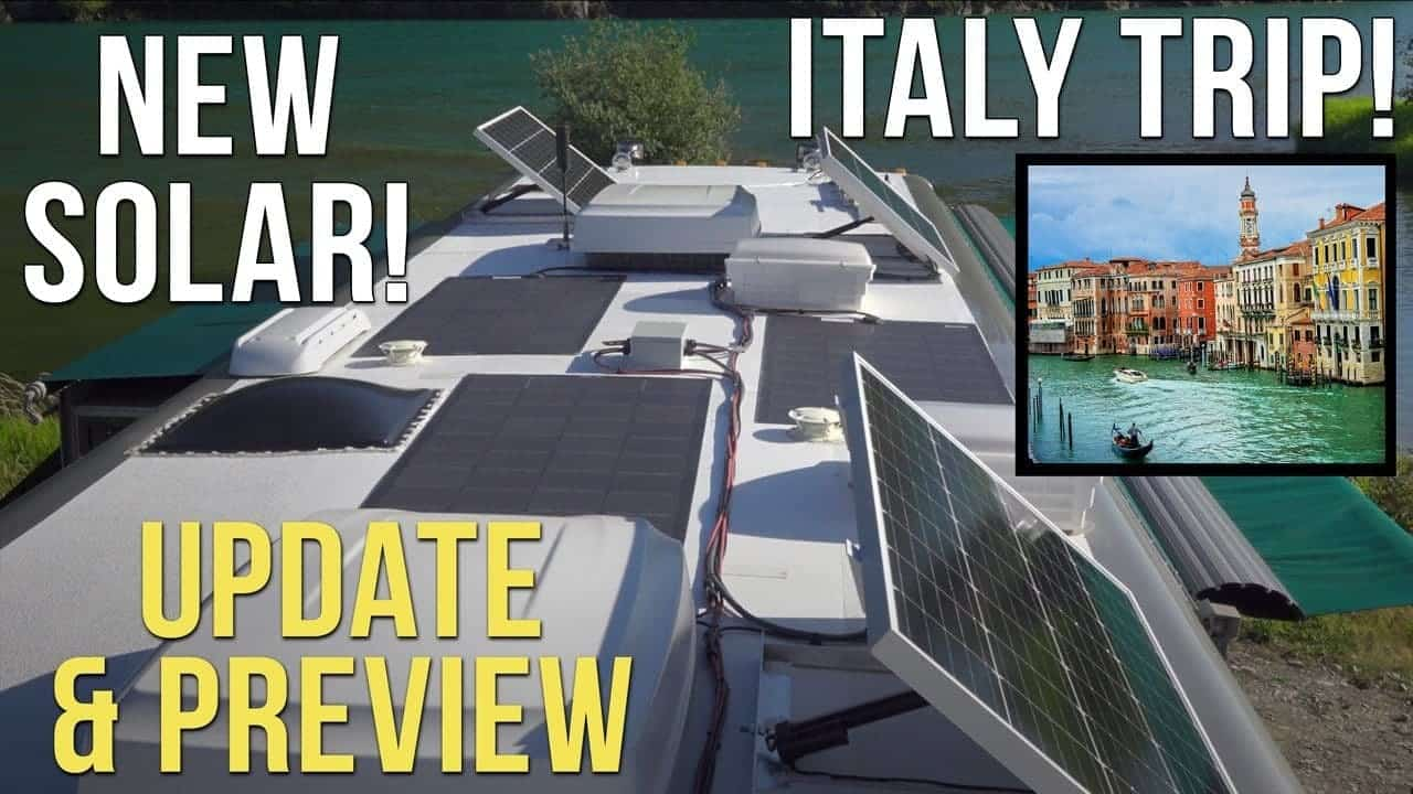New Solar! Italy RV Trip! Preview & Update