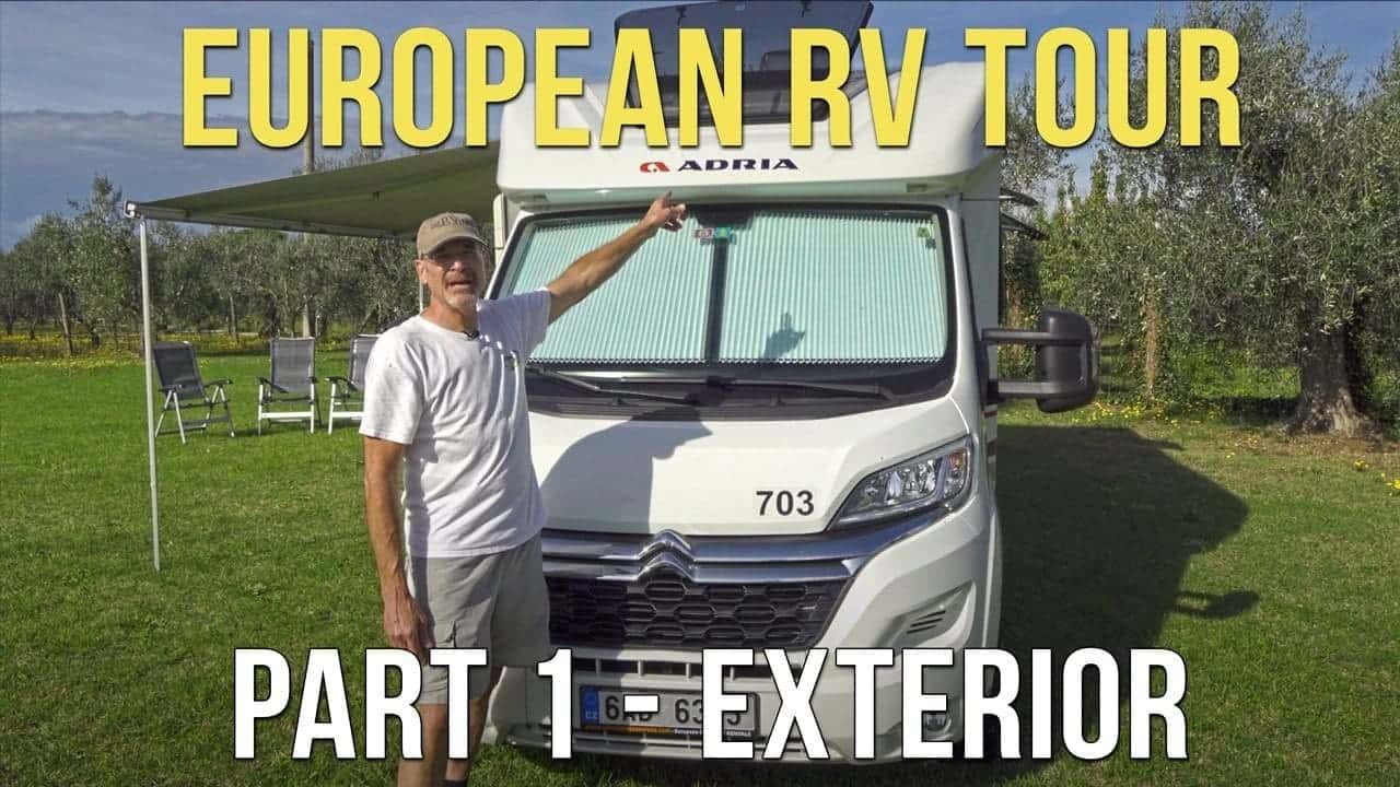 Italian/European Motorhome / RV Tour – Part 1: Exterior