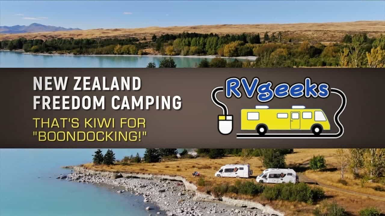 New Zealand Freedom Camping — Boondocking, Kiwi Style! — NZ RV Trip