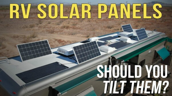 Should I Tilt My RV Solar Panels?